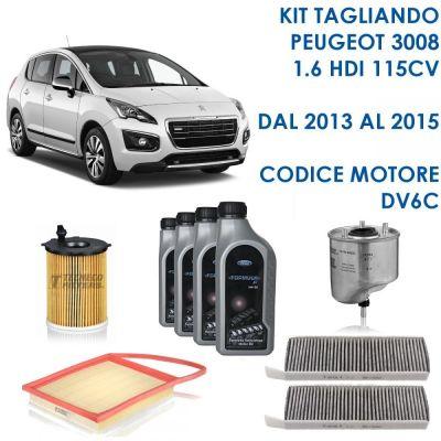 KIT TAGLIANDO PEUGEOT 3008 1,6 HDI 85KW 115CV 10/2013-12/2015 CODICE MOTORE DV6C